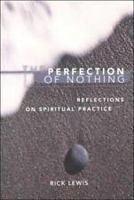 Perfection of Nothing : Reflections on Spiritual P