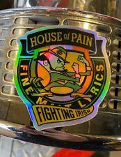 "House Of Pain Fighting Irish Holographic Stick Em Up Fine Malt Lyrics Sticker 3"""