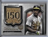 Rickey Henderson 2019 Topps 150th Anniversary Baseball Series Two Medallion Card