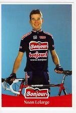 CYCLISME carte cycliste NOAN LELARGE équipe BONJOUR .fr 2001