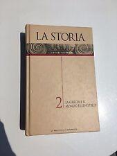 LA STORIA 2 La Grecia e il mondo ellenistica La Biblioteca di Repubblica libro