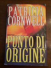 Patricia CORNWELL - Punto di origine - Mondadori