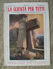 Rivista LA SCIENZA PER TUTTI N.10 15 Maggio 1914 Ed.Sonzogno