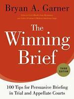 The Winning Brief by Bryan Garner