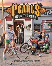 Pearls Hogs the Road: A Pearls Before Swine Treasury   by Stephan Pastis  (Pbk)