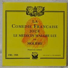 La Comedie Francaise Joue Le Medecin Malgre Lui de Moliere w/Text Booklet LP EX+