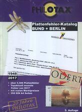 Philotax Plattenfehler-Katalog Bund und Berlin, 5. Auflage 2017 NEU