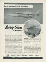 1949 Pittsburgh Plate Glass Ad McDonnell Aircraft XF-88 Jet Fighter Aviation