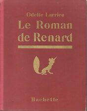 le roman de renard de odette larrieu (lorioux)