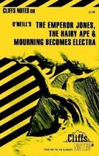 CliffsNotes: O'Neill's Plays EMPEROR JONES, HAIRY APE, MOURNING BECOMES ELECTRA