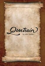 Quatrain by John, Jr. Medler (2010, Hardcover)