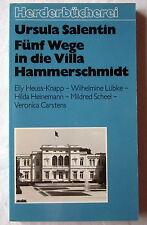 FÜNF WEGE IN DIE VILLA HAMMERSCHMIDT - Ursula Salentin