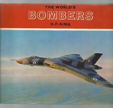 H.F.KING: THE WORLD'S BOMBERS * BODLEY HEAD 1971 (HZ100)