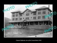 OLD LARGE HISTORIC PHOTO OF CEMENT CALIFORNIA, VIEW OF THE CEMENT HOTEL c1910