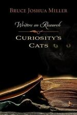 Curiosity's Cats: Writers on Research (Paperback or Softback)