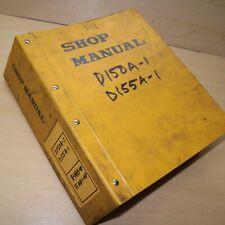 KOMATSU D150A D155A-1 Crawler Tractor Repair Shop Service Manual overhaul book