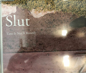 Slut - Time Is Not A Remedy