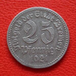 25 Pfennig Bremen 1921 xf War Money/Emergency Money / Städtegeld