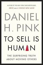 To Sell Is Human: The Surprising Truth About Moving Others- Like n