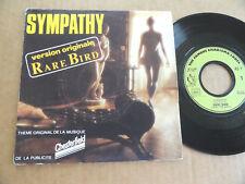 "DISQUE 45T DE  RARE BIRD  "" SYMPATHY """