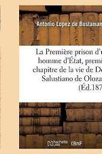 La Premiere Prison d'un Homme d'Etat, Premier Chapitre de la Vie de Don...
