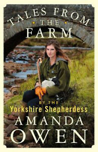 Tales From the Farm by the Yorkshire Shepherdess | Amanda Owen