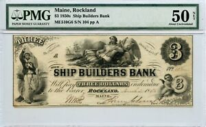 1854. $3   Rockland, Maine.    Ship Builders Bank    PMG 50.  1853-1855