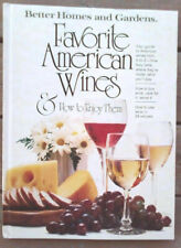 Favorite American Wines and How to Enjoy Them (1979, Hardcover)