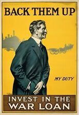 1900s WWI Era Back Them Up Invest In The War Loan Propaganda Poster.