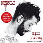 Nesli-Kill Karma La Mente E' Un Arma - Sanremo 2017 CD Nuovo Sigillato