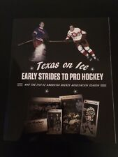 Dallas Stars Texas on Ice Early Strides to Pro Hockey 1941-42 Book History Gift