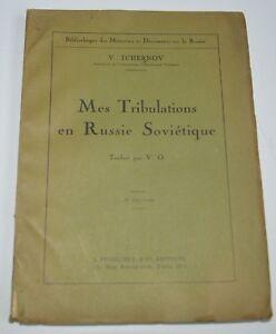 MES TRIBULATIONS EN RUSSIE SOVIETIQUE DE V TCHERNOV ED POVOLOZKY 1921 BE