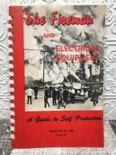 The Firefighter And Electrical Equipment A Guide To Self Protection 1952