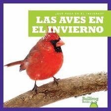 LAS AVES EN EL INVIERNO /BIRDS IN WINTER - VANVOORST, JENNY FRETLAND - NEW BOOK
