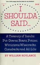 I shoulda said: A treasury of insults, put-downs,