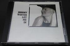 Johnny Winter - Let Me In (CD) (Virgin – VPBCD 5)