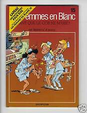 FEMMES EN BLANC  TOME 15+SUPPL. BERCOVICI & CAUVIN  EO