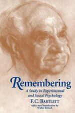 Remembering: A Study in Experimental and Social Psychology: By Bartlett, Fred...