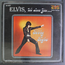 $ALE*  TERRY TIGRE ELVIS, WE LOVE YOU 1977GUSTO-STARDAY SD993X LP VG+ IN SHRINK