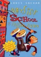 Wayside School is Falling Down,Louis Sachar