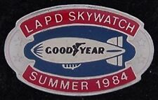 Blimp Olympic Pin Badge~1984~Goodyear Skywatch LAPD ~ oval ~ Summer Los Angeles