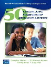 50 Content Area Strategies for Adolescent Literacy by William G. Brozo, Gay Ive…