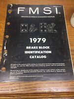 Vintage  1979 fmsi brake Block Identification Catalog