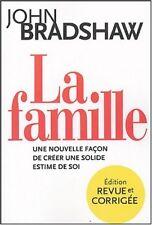 LA FAMILLE  - JOHN BRADSHAW