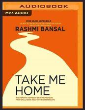 Take Me Home by Rashmi Bansal MP3 Audiobook 2019 India Business Entrepreneurs