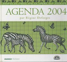 Agenda 2004 Régine Deforges point de croix sur le thème des animaux DMC épuisé
