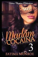 Madam Cocaina 3: A Queen Pin's Story (Volume 3)