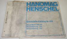 Ersatzteilkatalog Hanomag Henschel LKW Typ OM 615 Diesel Motor Stand März 1971!
