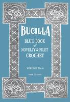 Bucilla #6 c.1916 Vintage Filet Crochet Pattern Book