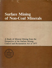 Surface Mining of Non-Coal Minerals by Board on Mineral and Energy Resources W3